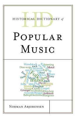 Historical Dictionary of Popular Music PDF