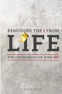 Removing the I from Life