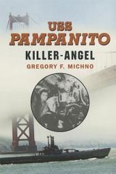 USS Pampanito: Killer Angel