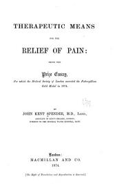 Therapeutic Means for the Relief of Pain