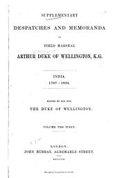 Supplementary Despatches and Memoranda of Field Marshal Arthur, Duke of Wellington, K. G.: India, 1797-1805