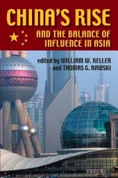 China's Rise and the Balance of Influence in Asia