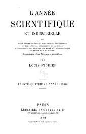 L'Année scientifique et industrielle: Volume34