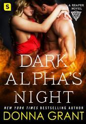 Dark Alpha's Night: A Reaper Novel