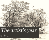 The Artist's Year: Original and Selected Poems of the Months