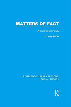 Matters of Fact  RLE Social Theory  PDF