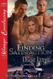 Finding Satisfaction [Satisfaction, Texas 1]