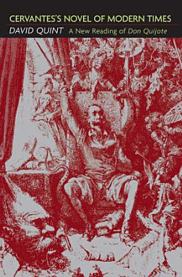 Cervantes s Novel of Modern Times