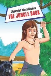 The Jungle Book: Illustrated World Classics