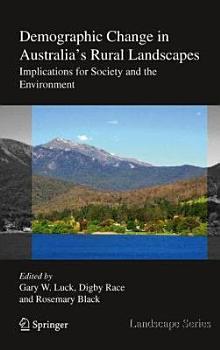 Demographic Change in Australia s Rural Landscapes PDF