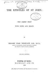 The Epistles of St. John: The Greek Text