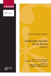 Academias morales de las Musas II: Antonio Enríquez Gómez