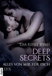 Deep Secrets - Alles von mir für dich