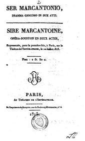 Ser Marcantonio: dramma giocoso in due atti