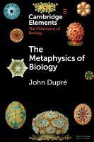 The Metaphysics of Biology PDF