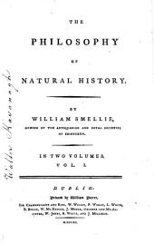The Philosophy of Natural History: Volume 1