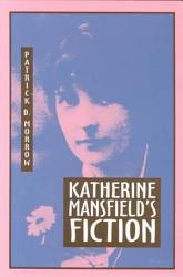 Katherine Mansfield S Fiction Book PDF