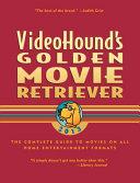 VideoHound s Golden Movie Retriever 2013 PDF