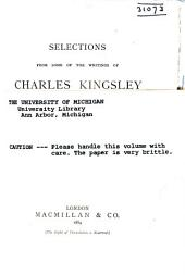 Selections from Some of the Writings of Charles Kingsley