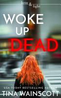 Woke Up Dead PDF
