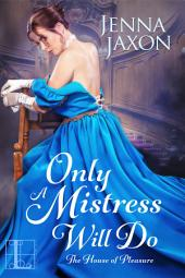 Only a Mistress Will Do