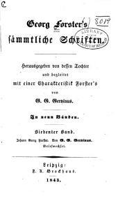 bd. Johann Georg Forster. Von G.G. Gervinus. Briefwechsel