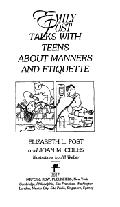 Emily Post Talks with Teens about Manners and Etiquette PDF