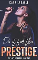 Do It for the Prestige PDF
