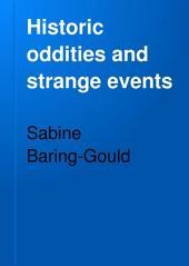 Historic Oddities and Strange Events