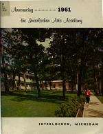 Announcing -- 1961, the Interlochen Arts Academy, Interlochen, Michigan