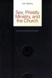 Sex, Priestly Ministry, and the Church