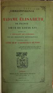 Correspondance de Madame Élisabeth de France: soeur de Louis XVI