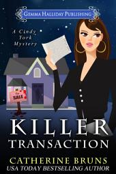 Killer Transaction: A Cindy York Mystery