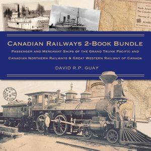 Canadian Railways 2 Book Bundle