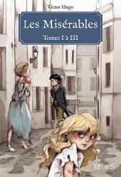 Les Misérables - Tomes I à III: Texte original