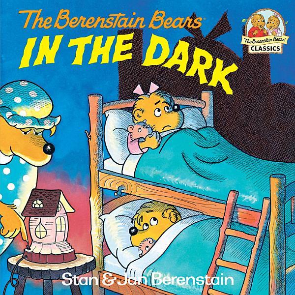 Download The Berenstain Bears in the Dark Book