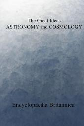 The Great Ideas ASTRONOMY and COSMOLOGY