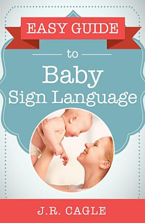 Easy Guide to Baby Sign Language PDF