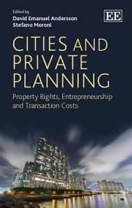 Cities and Private Planning PDF