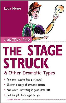 Careers for the Stagestruck   Other Dramatic Types PDF