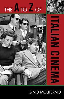 The A to Z of Italian Cinema PDF