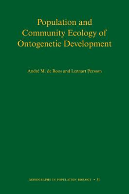 Population and Community Ecology of Ontogenetic Development PDF