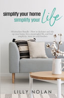 Simplify Your Home  Simplify Your Life PDF