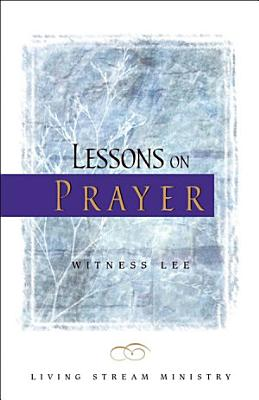 Lessons on Prayer