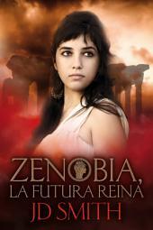 Zenobia, la Futura Reina