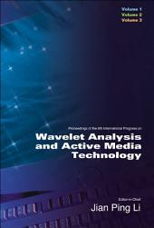 Wavelet Analysis And Active Media Technology (In 3 Volumes) - Proceedings Of The 6th International Progress