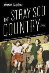 The Stray Sod Country: A Novel