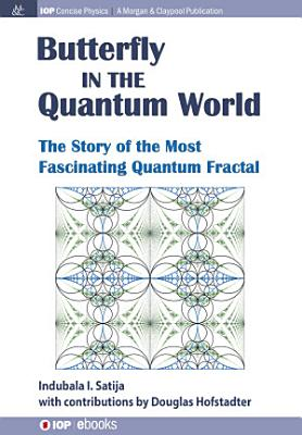 The Butterfly in the Quantum World PDF