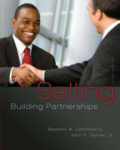 Selling: Building Partnerships: Fifth Edition