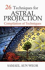 26 Techniques for Astral Projection